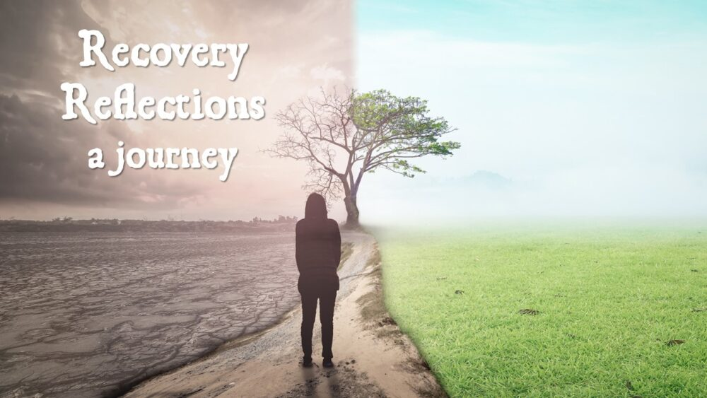 Recovery Reflections